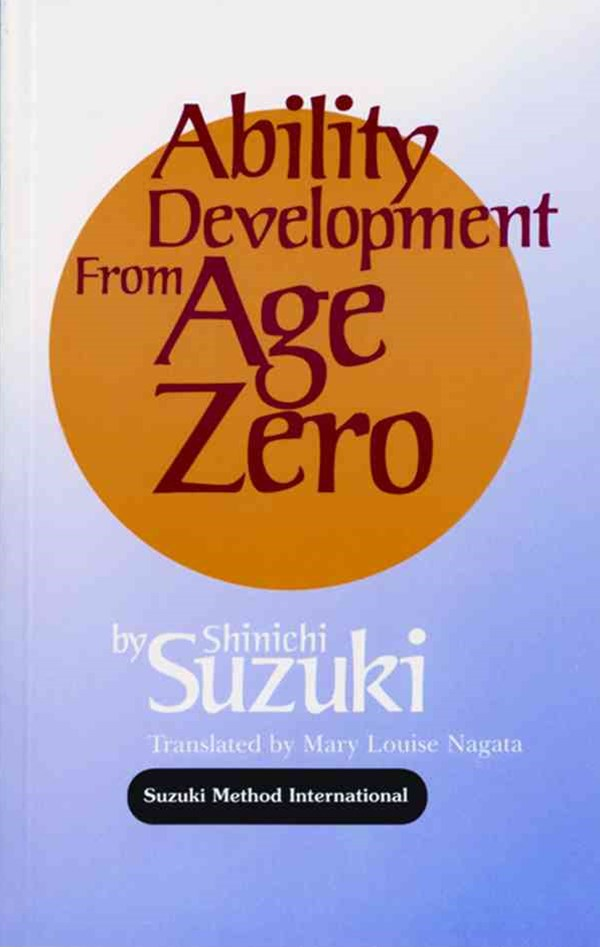 Ability Development from Age Zero