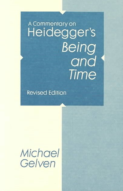 Commentary on Heidegger's &quote;Being and Time&quote;