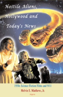 Hostile Aliens, Hollywood and Today