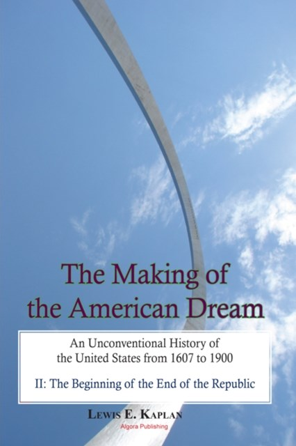 Making of the American Dream