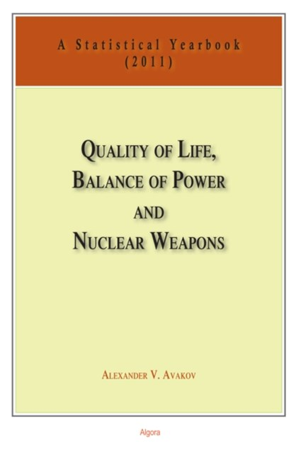 Quality of Life, Balance of Power, and Nuclear Weapons (2011)