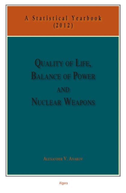Quality of Life, Balance of Power, and Nuclear Weapons (2012)