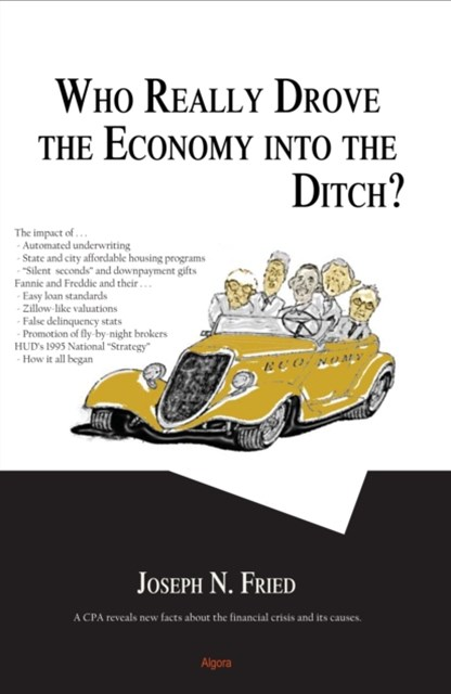 Who Really Drove the Economy Into the Ditch?