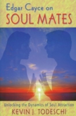 Edgar Cayce on Soul Mates