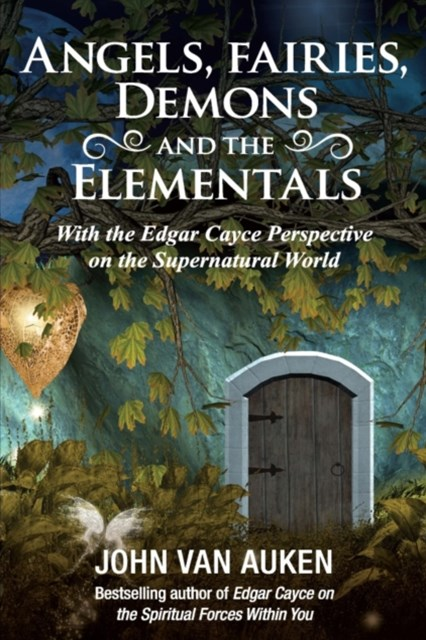 Angels, Fairies, Demons, and the Elementals