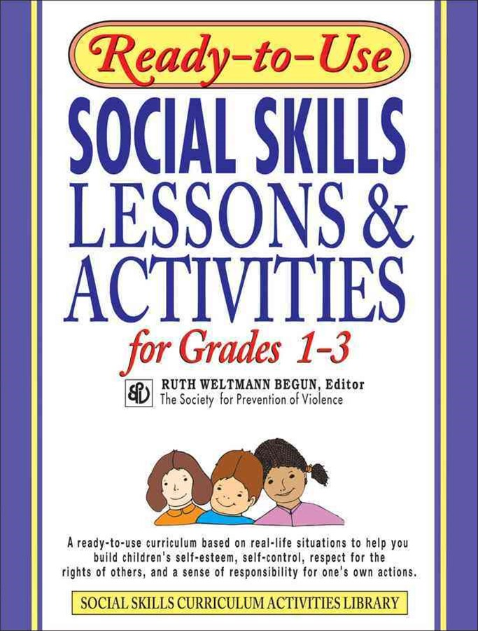 Ready-to-use Social Skills Lessons & Activities for Grades 1-3