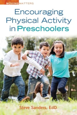 Encouraging Physical Activity in Preschoolers