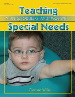 Teaching Infants, Todders & Twos with Special Needs