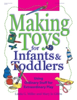 Making Toys for Infants and Toddlers
