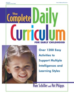 Complete Daily Curriculum for Early Childhood, Revised