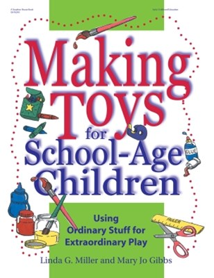 Making Toys for School Aged Children