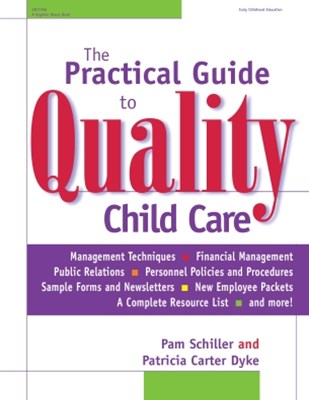 Practical Guide to Quality Child Care