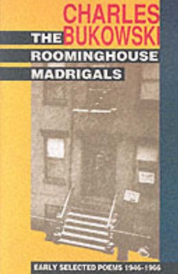 The Roominghouse Madrigals: Poems 1946 - 1966