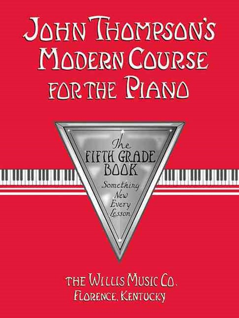 Modern Course for Piano, Fifth Grade