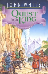 Quest for the King by John White (9780877845928) - PaperBack - Children's Fiction