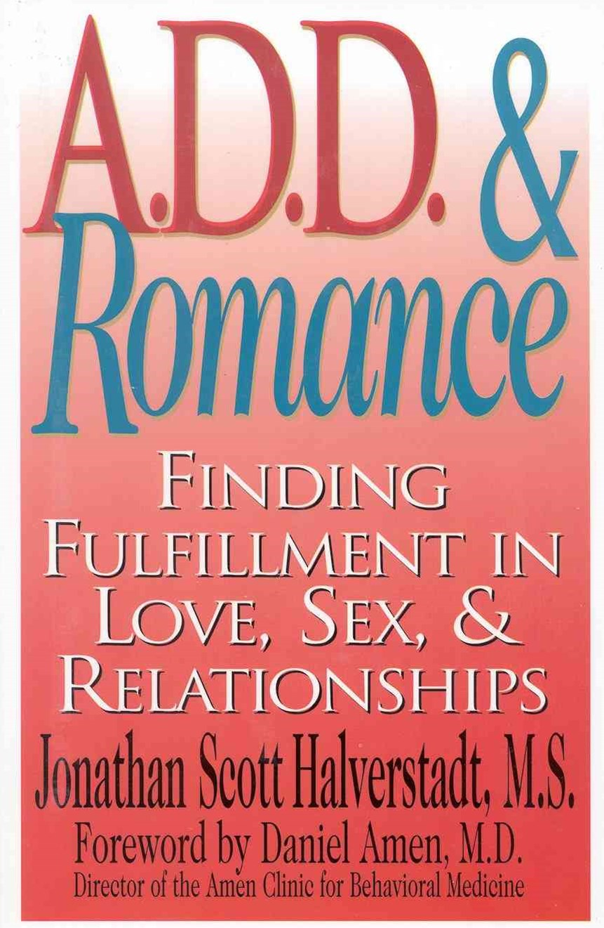 A. D. D. and Romance