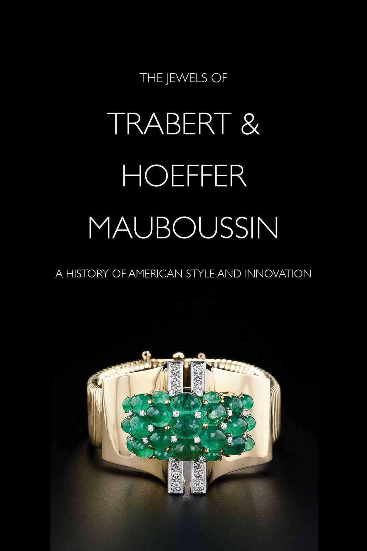 Jewels of Trabert & Hoeffer-Mauboussin