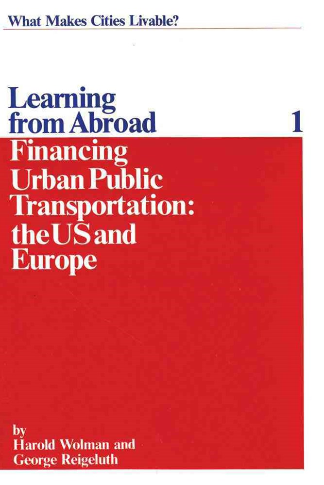 Financing Urban Public Transportation in the United States and Europe