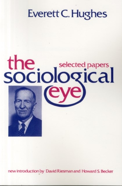 The Sociological Eye