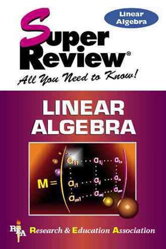 Linear Algebra Super Review