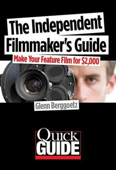 The Independent Filmmaker