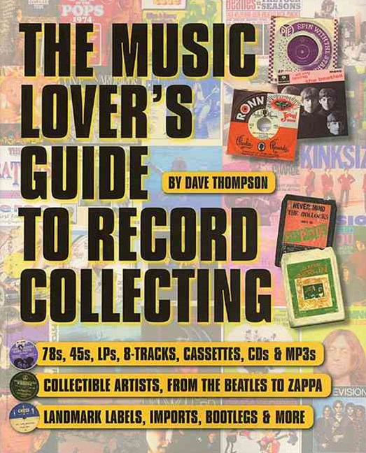 Music Lover's Guide to Record Collecting