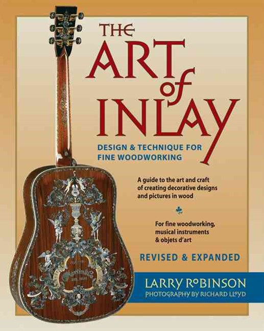 Art of Inlay - Revised & Expanded