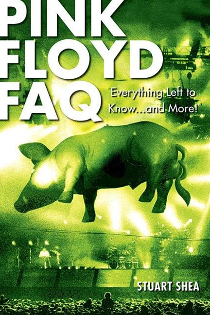 &quote;Pink Floyd&quote; FAQ