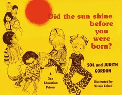 Did the Sun Shine Before You Were Born?