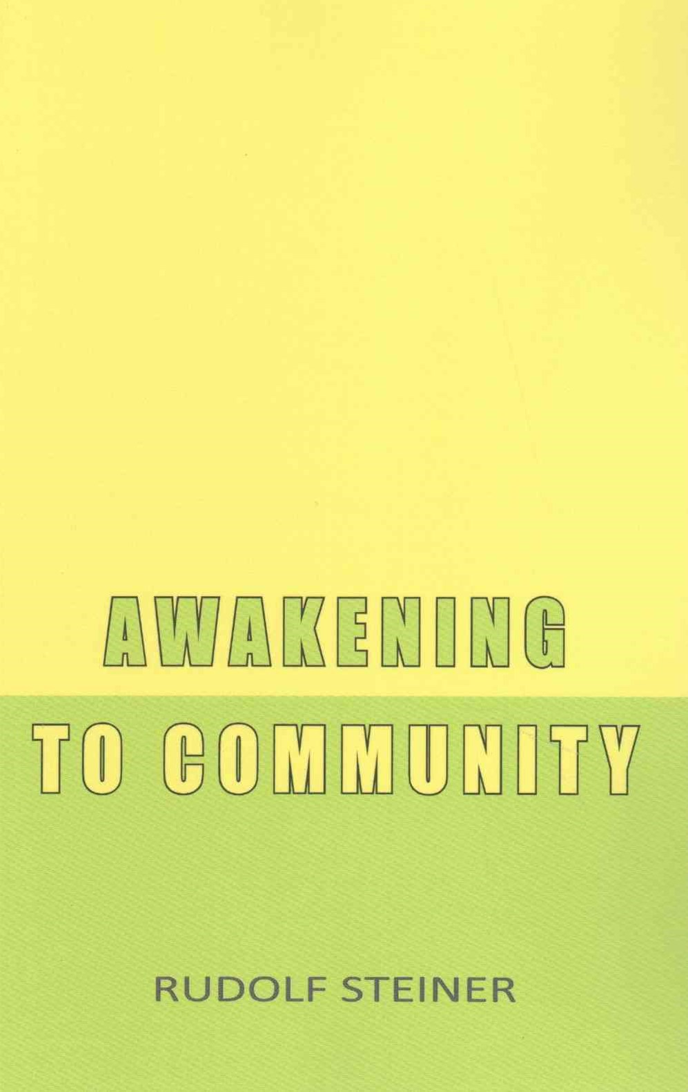 Awakening to Community