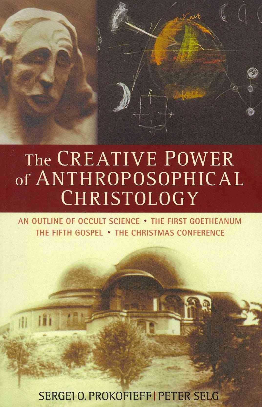 Creative Power of Anthroposophical Christology