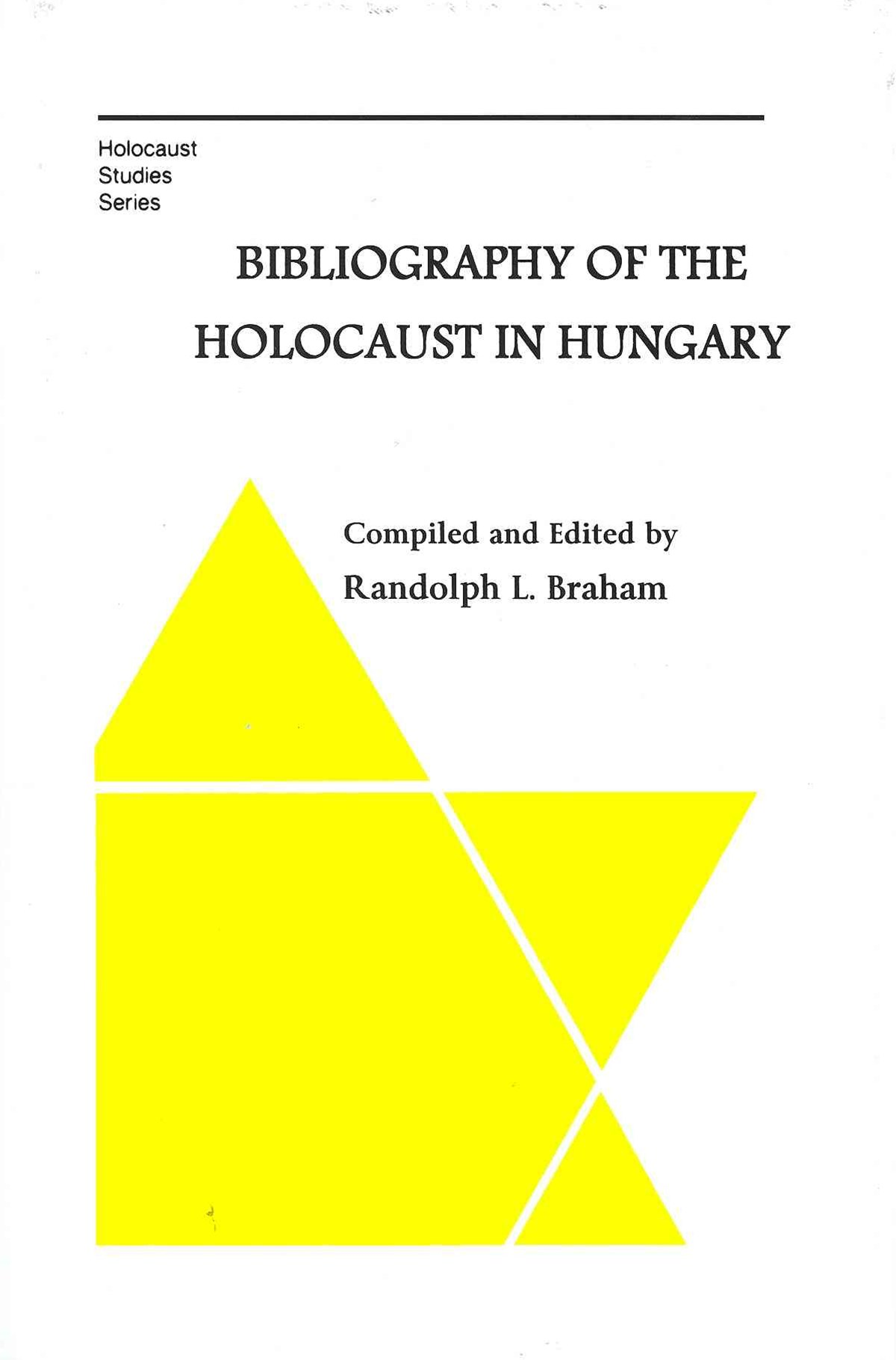 Bibliography of the Holocaust in Hungary