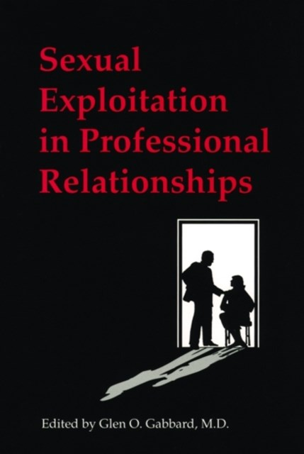 Sexual Exploitation in Professional Relationships