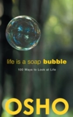 Life Is a Soap Bubble