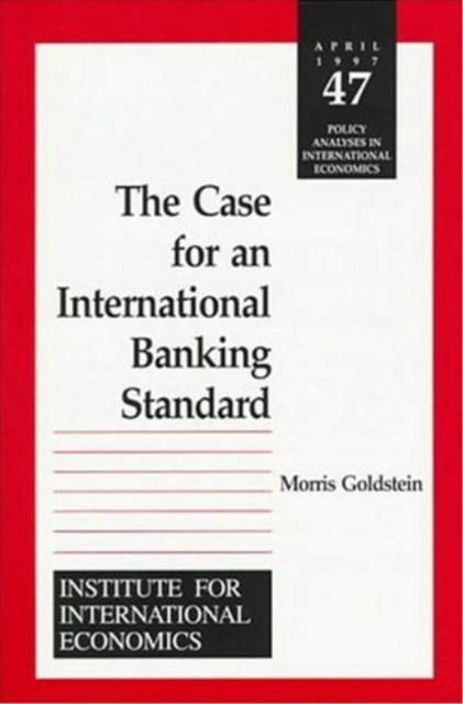 Case for an International Banking Standard