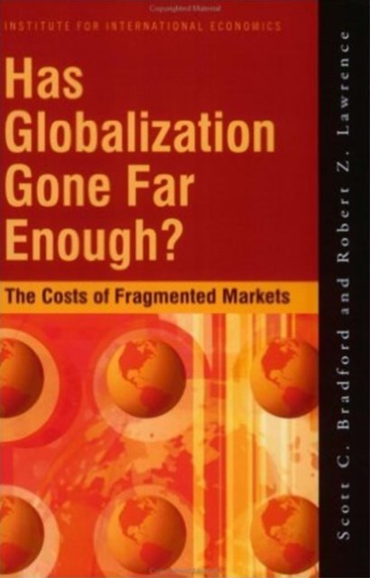 Has Globalization Gone Far Enough?