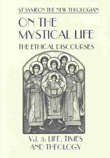On the Mystical Life: Life Times and Theology