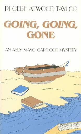Going, Going, Gone; an Asey Cap Cod Mystery