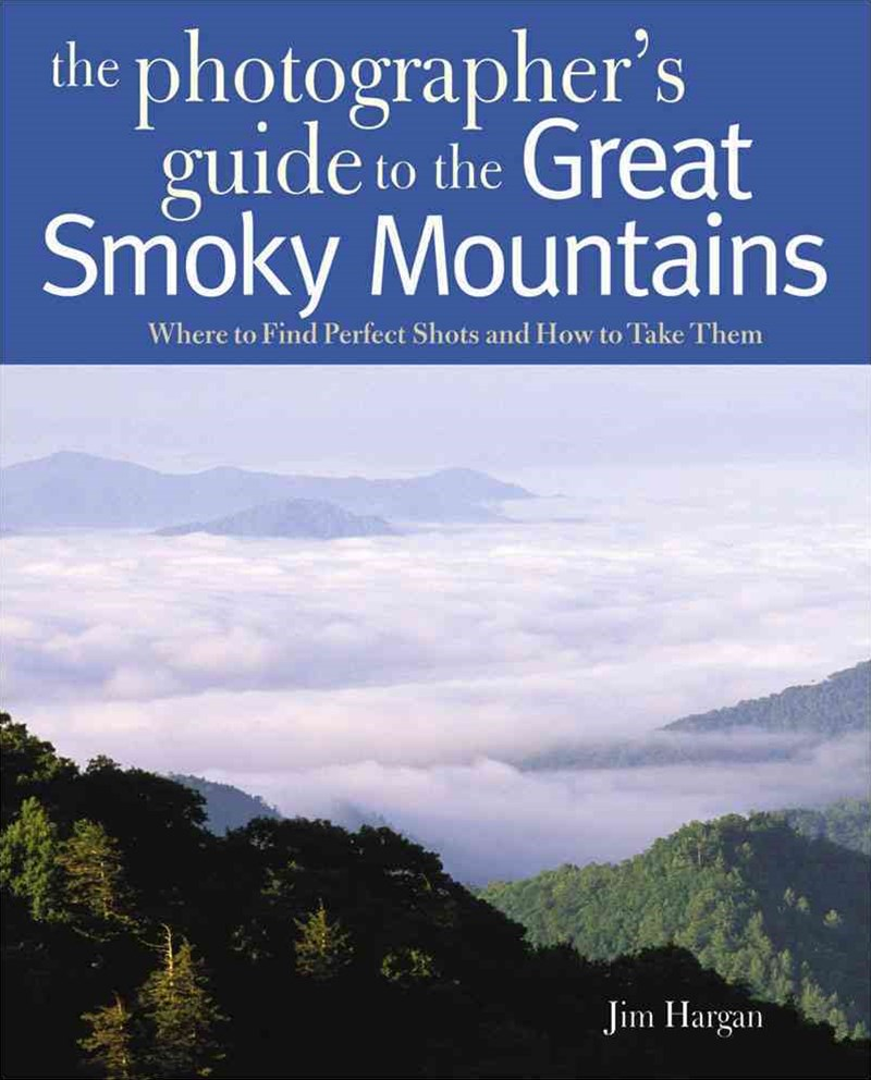 Photographing the Great Smoky Mountains