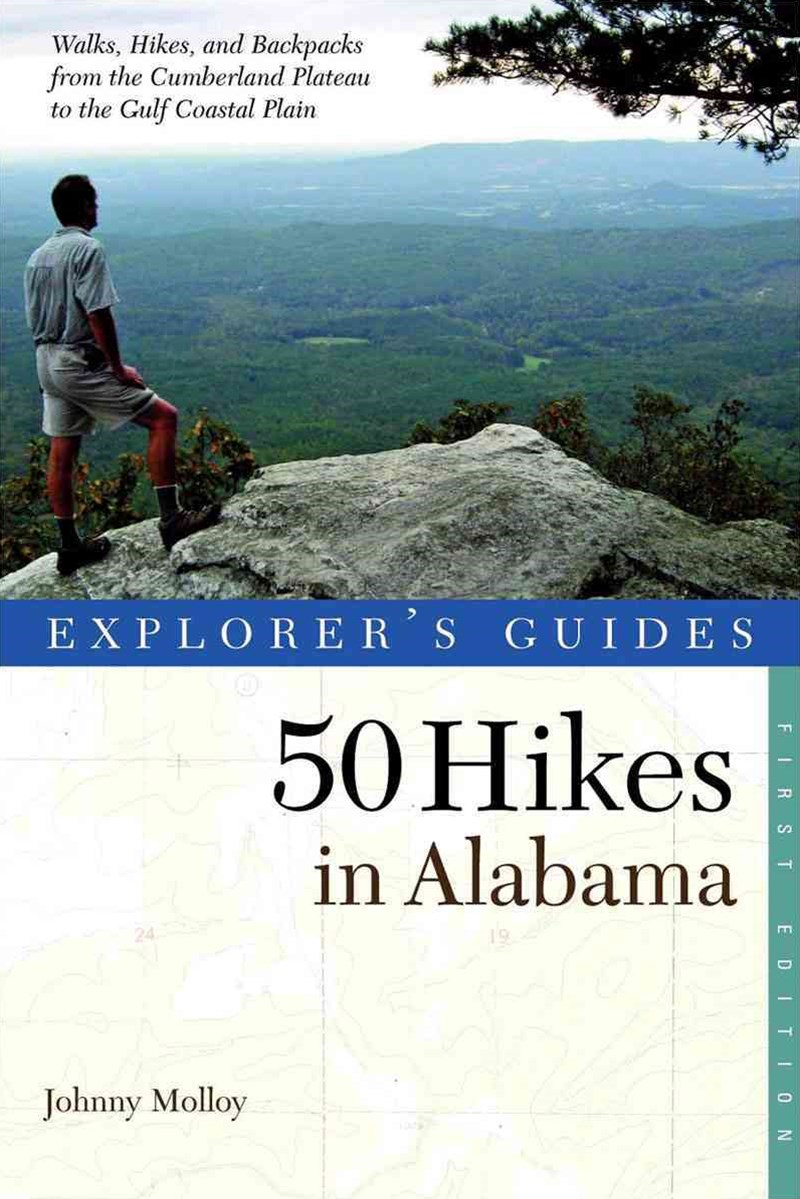 Explorer's Guide - 50 Hikes in Alabama