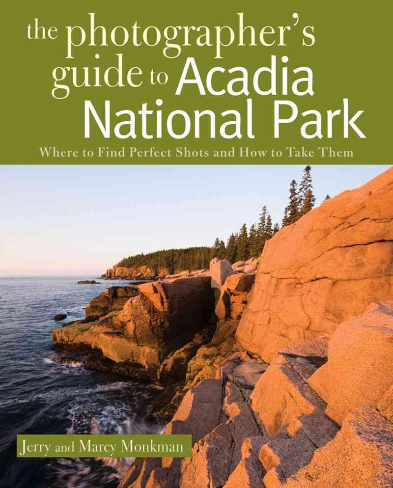 Photographer's Guide to Acadia National Park