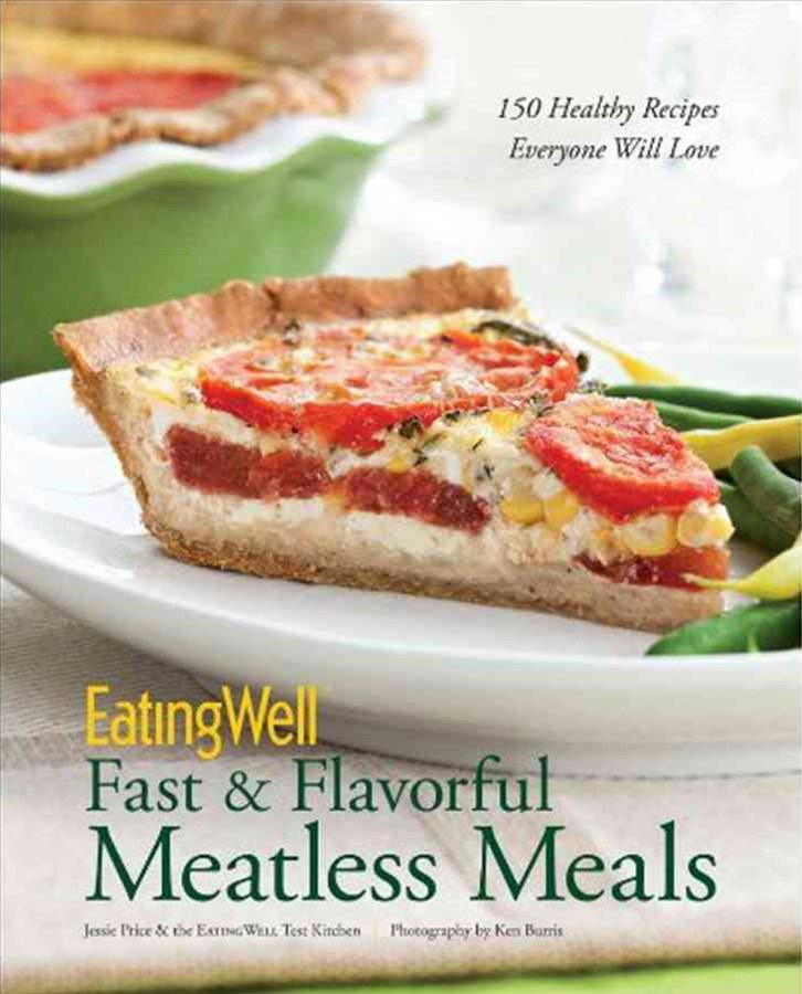 Eatingwell Fast & Flavorful Meatless Meals