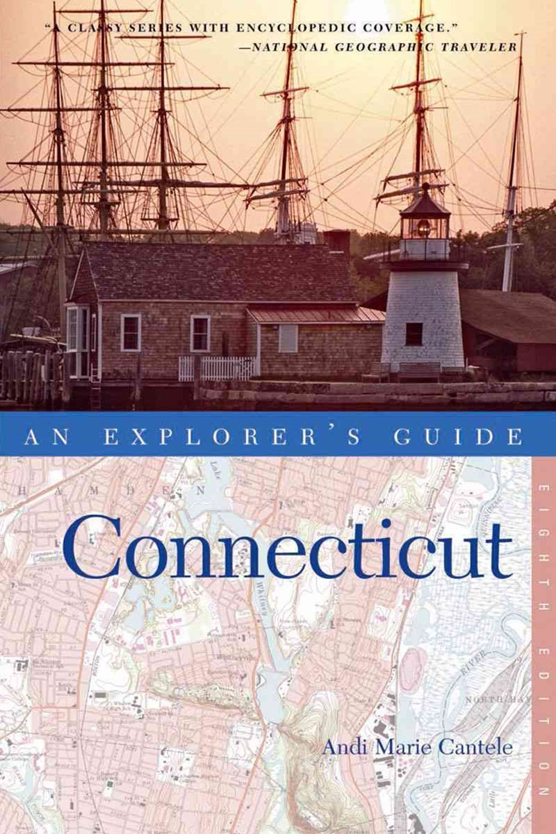 Explorer's Guide Connecticut, Eighth Edition