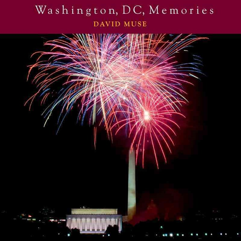 Washington, D.c., Memories