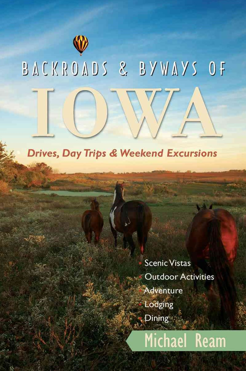 Backroads and Byways of Iowa