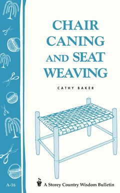 Chair Caning and Seat Weaving: Storey