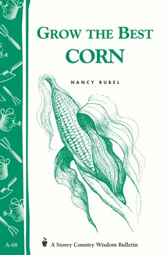 Grow the Best Corn: Storey