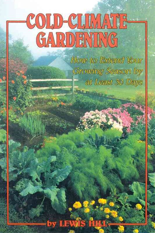 Cold-Climate Gardening