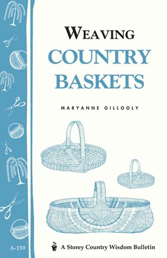 Weaving Country Baskets: Storey