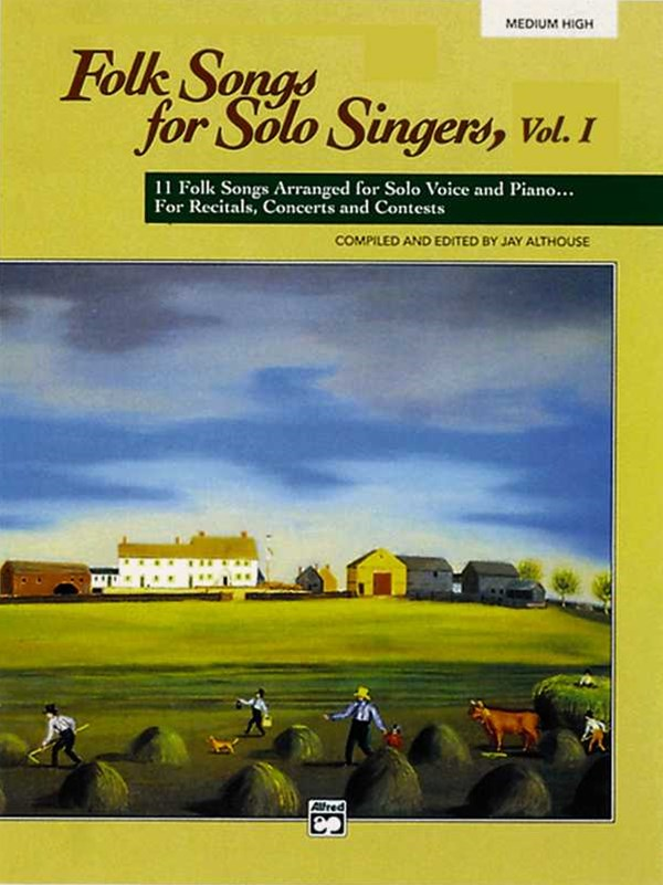 Folk Songs for Solo Singers, Vol 1